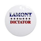 LAMONT for dictator Ornament (Round)