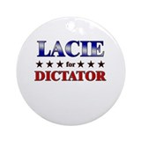 LACIE for dictator Ornament (Round)