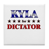 KYLA for dictator Tile Coaster