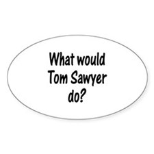 Tom Sawyer Oval Decal