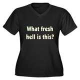 Fresh Hell Women's Plus Size V-Neck Dark T-Shirt