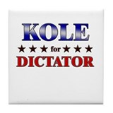 KOLE for dictator Tile Coaster