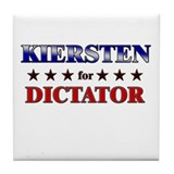 KIERSTEN for dictator Tile Coaster