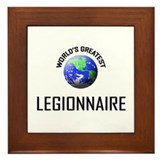 World's Greatest LEGIONNAIRE Framed Tile