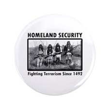 "Homeland Security Indians 3.5"" Button"