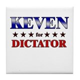 KEVEN for dictator Tile Coaster