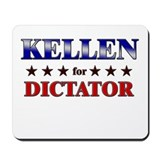 KELLEN for dictator Mousepad