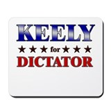KEELY for dictator Mousepad