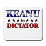 KEANU for dictator Mousepad