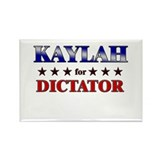 KAYLAH for dictator Rectangle Magnet