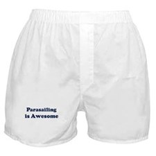 Parasailing is Awesome Boxer Shorts