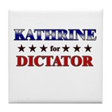 KATHRINE for dictator Tile Coaster