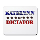 KATELYNN for dictator Mousepad
