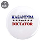 "KASANDRA for dictator 3.5"" Button (10 pack)"