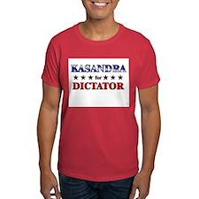 KASANDRA for dictator T-Shirt