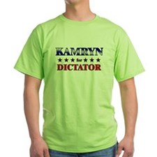 KAMRYN for dictator T-Shirt