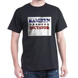 KAMRYN for dictator T-Shirt