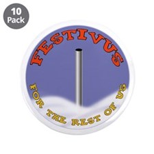 "Festivus 3.5"" Button (10 pack)"