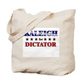 KALEIGH for dictator Tote Bag