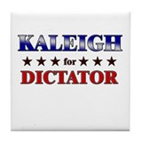 KALEIGH for dictator Tile Coaster