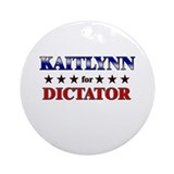KAITLYNN for dictator Ornament (Round)