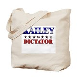 KAILEY for dictator Tote Bag