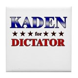 KADEN for dictator Tile Coaster