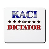 KACI for dictator Mousepad