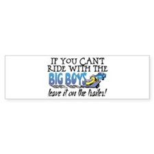 Leave It On The Trailer! Bumper Bumper Sticker