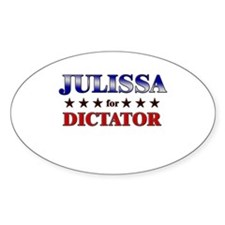 JULISSA for dictator Oval Decal