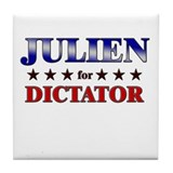 JULIEN for dictator Tile Coaster