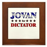 JOVAN for dictator Framed Tile