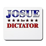 JOSUE for dictator Mousepad