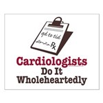 Funny Doctor Cardiologist Small Poster