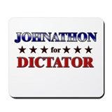 JOHNATHON for dictator Mousepad