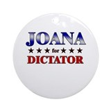 JOANA for dictator Ornament (Round)