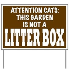 Not a Litter Box! Yard Sign