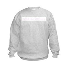 I survived my daughters weddi Sweatshirt