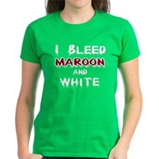 I Bleed Maroon and White Tee