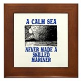 A CALM SEA... Framed Tile