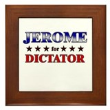 JEROME for dictator Framed Tile