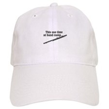 this one time at band camp... (black) Baseball Cap