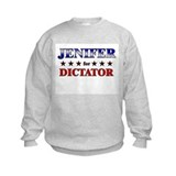 JENIFER for dictator Sweatshirt