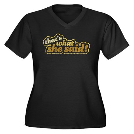 That's What She Said Women's Plus Size V-Neck Dark