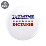 "JAZMINE for dictator 3.5"" Button (10 pack)"