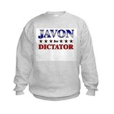 JAVON for dictator Sweatshirt