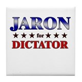 JARON for dictator Tile Coaster