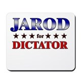 JAROD for dictator Mousepad