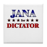 JANA for dictator Tile Coaster