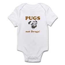 Pugs not drugs Infant Bodysuit